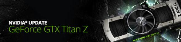 NVIDIA Announces GeForce GTX Titan Z