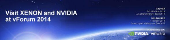 Visit XENON and NVIDIA at vForum 2014