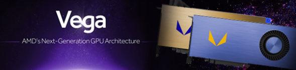 AMD Vega Solutions – An Advanced GPU Memory Architecture – Learn More