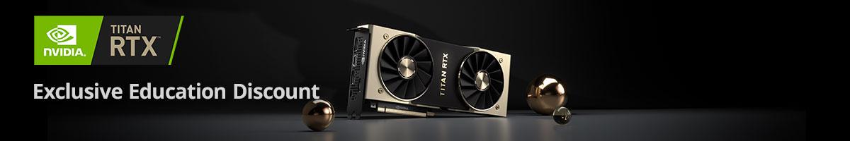 XENON NVIDIA Titan RTX Exclusive Education Discount