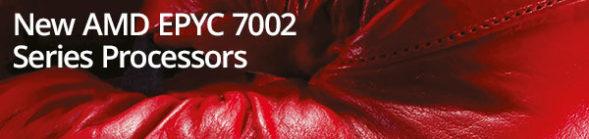 New AMD EPYC 7002 Series Processors